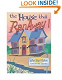 The House That Ran Away