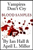 Vampires Dont Cry: Blood Samples