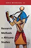 Research Methods in Africana Studies (Black Studies & Critical Thinking)