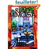 Riad Mimosa: French Version