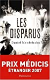 Les Disparus (French edition) (2081205513) by Daniel Mendelsohn