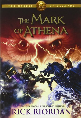 Heroes of Olympus: The Mark of Athena by Rick Riordan