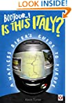 Bonjour! Is this Italy? - A Hapless B...