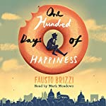 One Hundred Days of Happiness | Fausto Brizzi