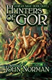 John Norman Hunters of Gor (Gorean Saga)