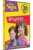 We Sign: Rhymes