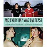 And Every Day Was Overcast by Kwiatkowski, Paul (2013) Paperback