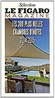 Les 300 plus belles chambres d'hôtes 2014-2015