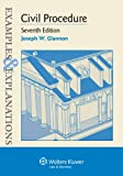 Examples & Explanations: Civil Procedure, Seventh Edition