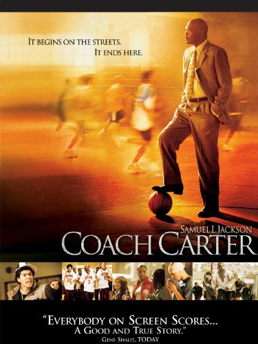 Coach Carter by Samuel L. Jackson, Rob Brown, Robert Ri'chard, Rick Gonzalez and Nana Gbewonyo