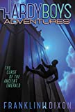 Image of The Curse of the Ancient Emerald (Hardy Boys Adventures)