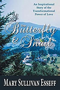 The Butterfly & The Snail by Mary Sullivan Esseff ebook deal