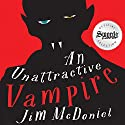 An Unattractive Vampire Audiobook by Jim McDoniel Narrated by Drew Campbell
