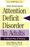 Attention Deficit Disorder in Adults: A Different Way of Thinking