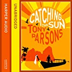 Catching the Sun | Tony Parsons