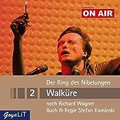 Walküre (Der Ring des Nibelungen 2): Kaminski ON AIR | Richard Wagner, Stefan Kaminski