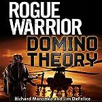 Rogue Warrior: Domino Theory | Richard Marcinko,Jim DeFelice