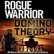 Rogue Warrior: Domino Theory | [Richard Marcinko, Jim DeFelice]