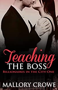 Teaching The Boss by Mallory Crowe ebook deal