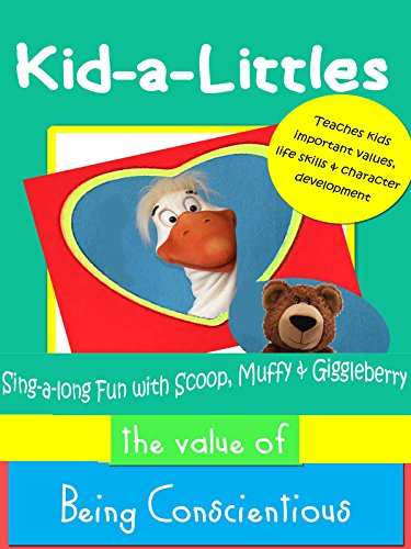 Kid-a-Littles: Being Conscientious