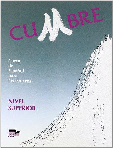 Cumbre - Level 3: Student's Book: Libro Del Alumno 3 (Spanish Edition)