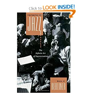 Thinking in Jazz : The Infinite Art of Improvisation (Chicago Studies in Ethnomusicology Series)