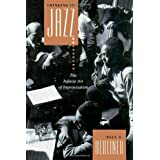 Thinking in Jazz : The Infinite Art of Improvisation (Chicago Studies in Ethnomusicology Series) ~ Paul F. Berliner