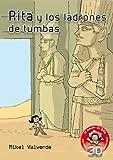 Rita y los ladrones de tumbas (El mundo de Rita: Realidad aumentada) (Spanish Edition)