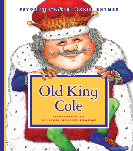 Winifred Barnum-Newman - Old King Cole (Favorite Mother Goose Rhymes)
