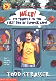 Help! I'm Trapped in the First Day of Summer Camp (0590029657) by Strasser, Todd