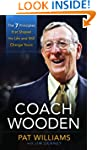 Coach Wooden: The 7 Principles That S...