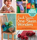 img - for Sock Yarn One-Skein Wonders: 101 Patterns That Go Way Beyond Socks! book / textbook / text book