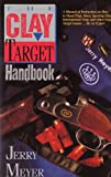 img - for The Clay Target Handbook book / textbook / text book