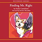 Finding Mr. Right | Emily Carmichael