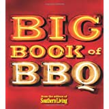 The Big Book of BBQ: Recipes and Revelations from the Barbecue Belt