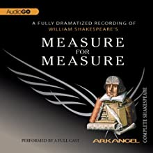 Measure for Measure: The Arkangel Shakespeare  by William Shakespeare Narrated by Simon Russell Beale, Roger Allam, Stella Gonet