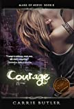 Courage (Mark Of Nexus Book 2)
