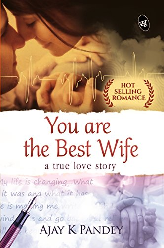 You are the Best Wife: A True Love Story [Paperback] at Rs 75