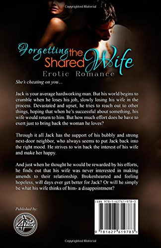 Forgetting The Shared Wife: Erotic Romance