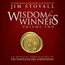 Wisdom for Winners, Volume Two: An Official Publication of the Napoleon Hill Foundation Audiobook by Jim Stovall,  Napoleon Hill Foundation Narrated by Rich Germaine