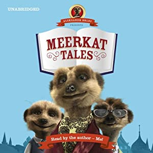 Aleksandr Orlov Presents: Meerkat Tales Audiobook