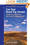 Live Your Road Trip Dream: Travel for...