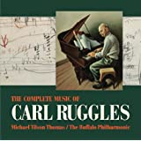Ruggles: Complete Music of Carl Ruggles
