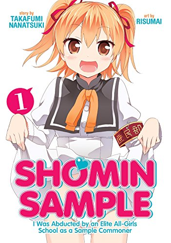 Shomin Sample: I Was Abducted by an Elit