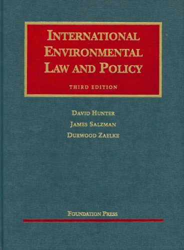 International Environmental Law and Policy (University Casebook Series)