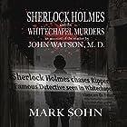 Sherlock Holmes and the Whitechapel Murders: An Account of the Matter by John Watson M.D. Hörbuch von Mark Sohn Gesprochen von: Stockton Harris