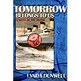 Tomorrow Belongs to Us: Titanic Novel ~ Lynda  Dunwell