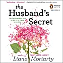 The Husband's Secret Hörbuch von Liane Moriarty Gesprochen von: Caroline Lee