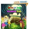 Wish of The Rainbow Fish