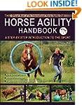 The Horse Agility Handbook: A Step-By...